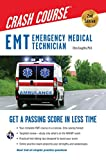 img - for EMT Crash Course with Online Practice Test, 2nd Edition (EMT Test Preparation) book / textbook / text book