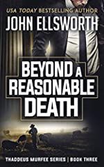 Beyond a Reasonable Death: A Legal Thriller (Thaddeus Murfee Legal Thriller Series Book 2)
