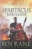 Spartacus: Rebellion (Spartacus Chronicles)