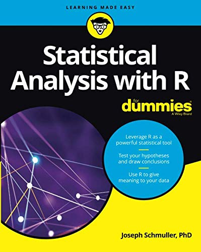 Statistical Analysis with R For Dummies (For Dummies (Computers)) (A First Course In Statistical Programming With R)