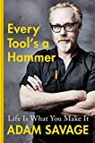 Every Tool's a Hammer: Life Is What You Make It: more info