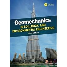 Geomechanics in Soil, Rock, and Environmental Engineering