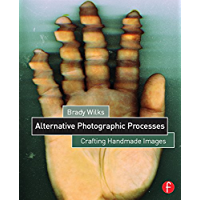 Alternative Photographic Processes: Crafting Handmade Images (Alternative Process Photography) book cover