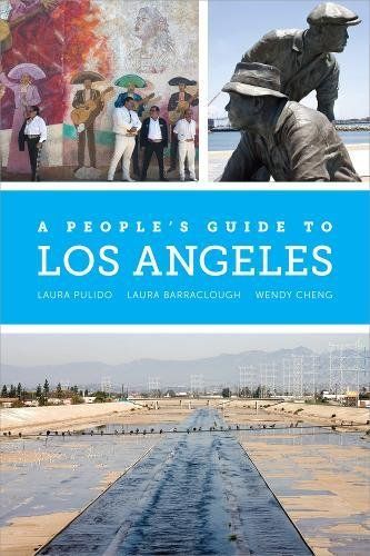 A People's Guide to Los Angeles (A People's Guide Series) (Peoples Guide)
