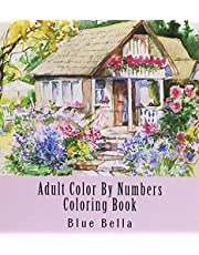 Adult Color By Numbers Coloring Book: Easy Large Print Mega Jumbo Coloring Book of Floral, Flowers, Gardens, Landscapes, Animals, Butterflies and More For Stress Relief