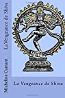 La Vengeance de Shiva par Cumant