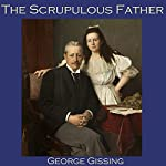 The Scrupulous Father | George Gissing