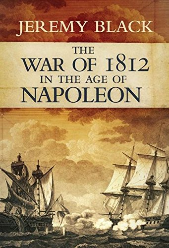 Download The War of 1812: In the Age of Napoleon pdf