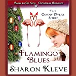 Flamingo Blues: The Corny Myers Series | Sharon Kleve