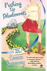 Pushing Up Bluebonnets (Yellow Rose Mysteries) Mass Market Paperback