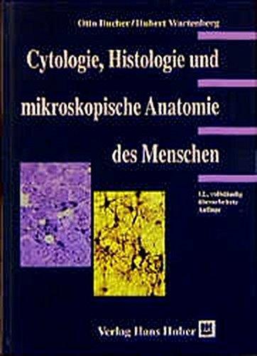 Cytologie, Histologie und mikroskopische Anatomie des Menschen