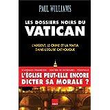 Dossiers noirs du Vatican Les