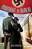 Midnight in Berlin: A Novel