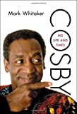 Cosby: His Life and Times