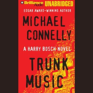 Trunk Music: Harry Bosch Series, Book 5 Hörbuch