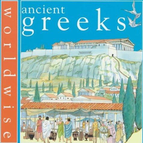 Ancient Greeks/Worldwise by Daisy Kerr (1997-09-01)