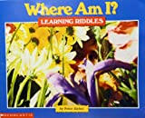Where Am I Learning Riddles, Peter Ziebel, 0590635999