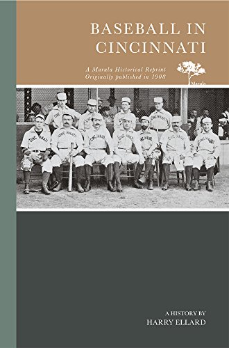 (Baseball in Cincinnati (Marula Historical Reprint))
