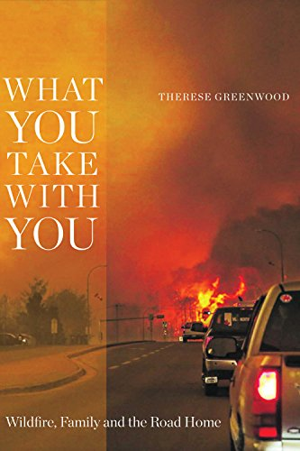 What You Take with You: Wildfire, Family and the Road Home ()