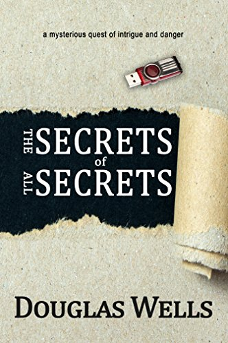 The Secrets of All Secrets by [Wells, Douglas]