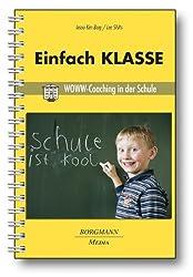 Einfach KLASSE: WOWW-Coaching in der Schule