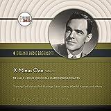 X Minus One, Vol. 1  (Hollywood 360 Classic Radio Collection) (Classic Radio Sci-Fi)