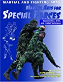 Martial Arts for Special Forces (Martial and Fighting Arts)