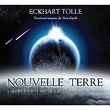Nouvelle Terre : l'avenement de la conscience humaine Audiobook PACK [Book + 1 CD] (French Edition)