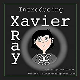 Introducing Xavier Ray (Gobsmacked Kids Book 2) by [Case, Teri]