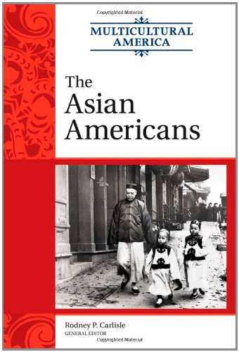 The Asian Americans (Multicultural America)