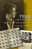 Fresca - A Life in the Making