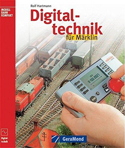 Digitaltechnik für Märklin (GeraMond)