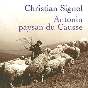 Antonin, paysan du Causse   Livre audio