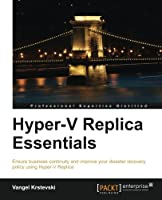 Hyper-V Replica Essentials Front Cover