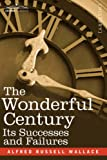 The Wonderful Century, Alfred R. Wallace, 1602064180