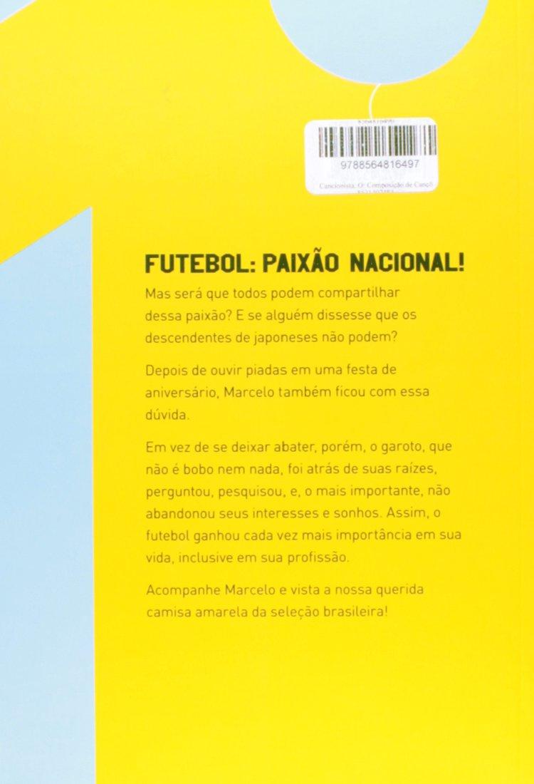 Camisa Amarela da SelecAo Brasileira, A: Gilson Yoshioka: 9788564816497: Amazon.com: Books