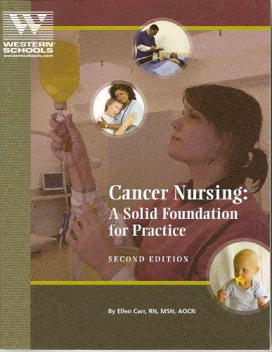 Cancer Nursing: A Solid Foundation for Practice