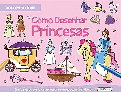 Como Desenhar Princesas Aline Coelho 9788539415557 Amazon Com