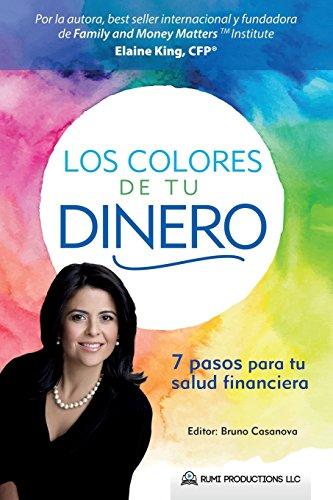 Los Colores de Tu Dinero (Spanish Edition)