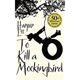 [To Kill a Mockingbird, 50th Anniversary Edition] [By: Harper Lee] [June, 2010]