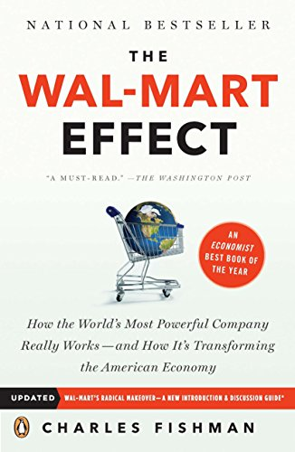 The Wal-Mart Effect: How the World's Most Powerful Company Really Works--and HowIt's Transforming the  American Economy (List Of Negative Effects Of Social Media)