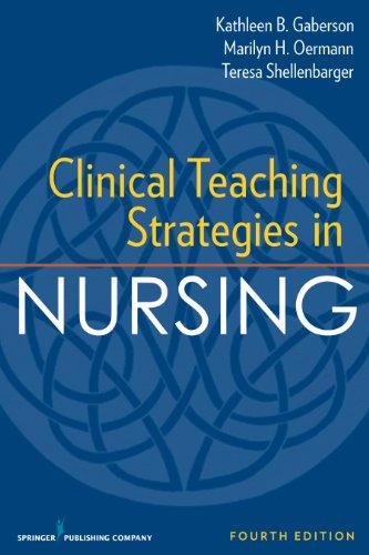 Download Clinical Teaching Strategies in Nursing, Fourth Edition (Clinical Teaching Strategies in Nursings) Pdf