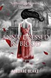 Anna Dressed in Blood by Kendare Blake front cover