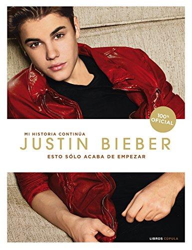 Descargar Libro . Esto Sólo Acaba De Empezar Justin Bieber