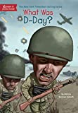 What Was D-Day? (What Was?)
