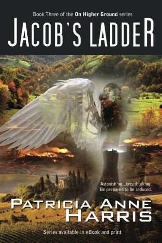 Jacob's Ladder: On Higher Ground Series (Volume 3)