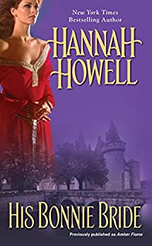 His Bonnie Bride (Highland Brides Book 1) by [Howell, Hannah]