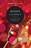 Hassie Calhoun: A Las Vegas Novel of Innocence
