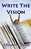 Write the Vision, Allyson Deese, 1495330281