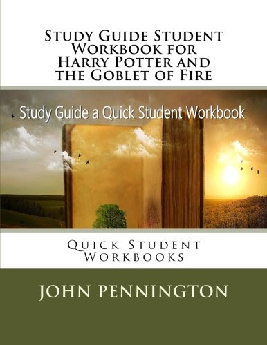 Study Guide Student Workbook for Harry Potter and the Goblet of Fire: Quick Student Workbooks